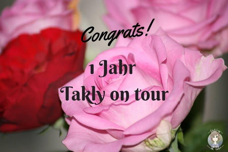 Takly on tour hat Geburtstag und wird ein Jahr