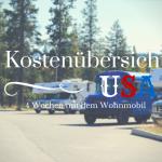 Kostenübersicht USA – Rundreise 4 Wochen