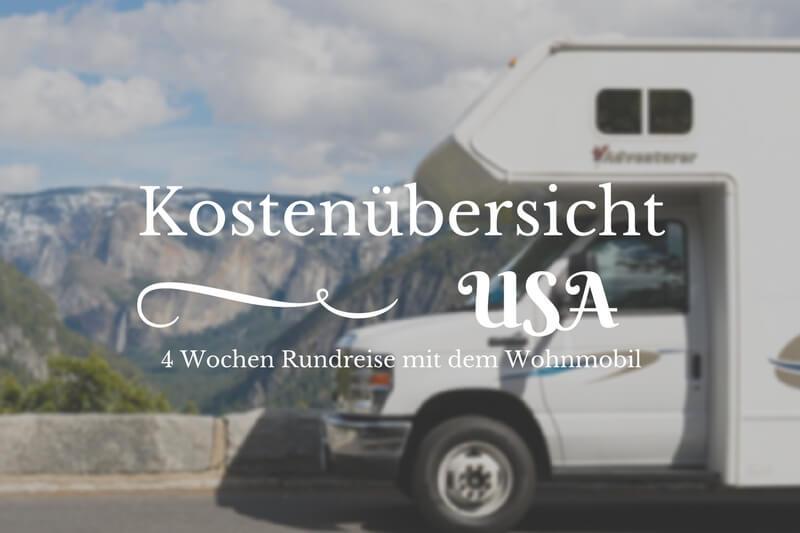 Ein Wohnmobil im Yosemite Nationalpark eine Aufstellung unserer USA Reisekosten