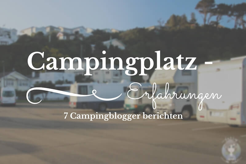 Campingplatzerfahrungen - takly on tour