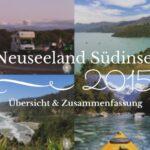 Zusammenfassung | Neuseeland Südinsel 2015