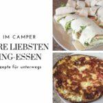 Camping Rezepte: Einfache und schnelle Gerichte für die Wohnmobilküche