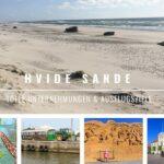 Lohnenswerte Unternehmungen in Hvide Sande und Umgebung