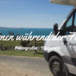 Fotografie Tipps • Filmen während der Fahrt
